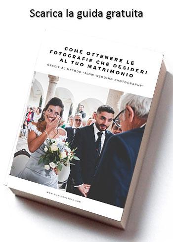 come ottenere le foto che desideri al tuo matrimonio